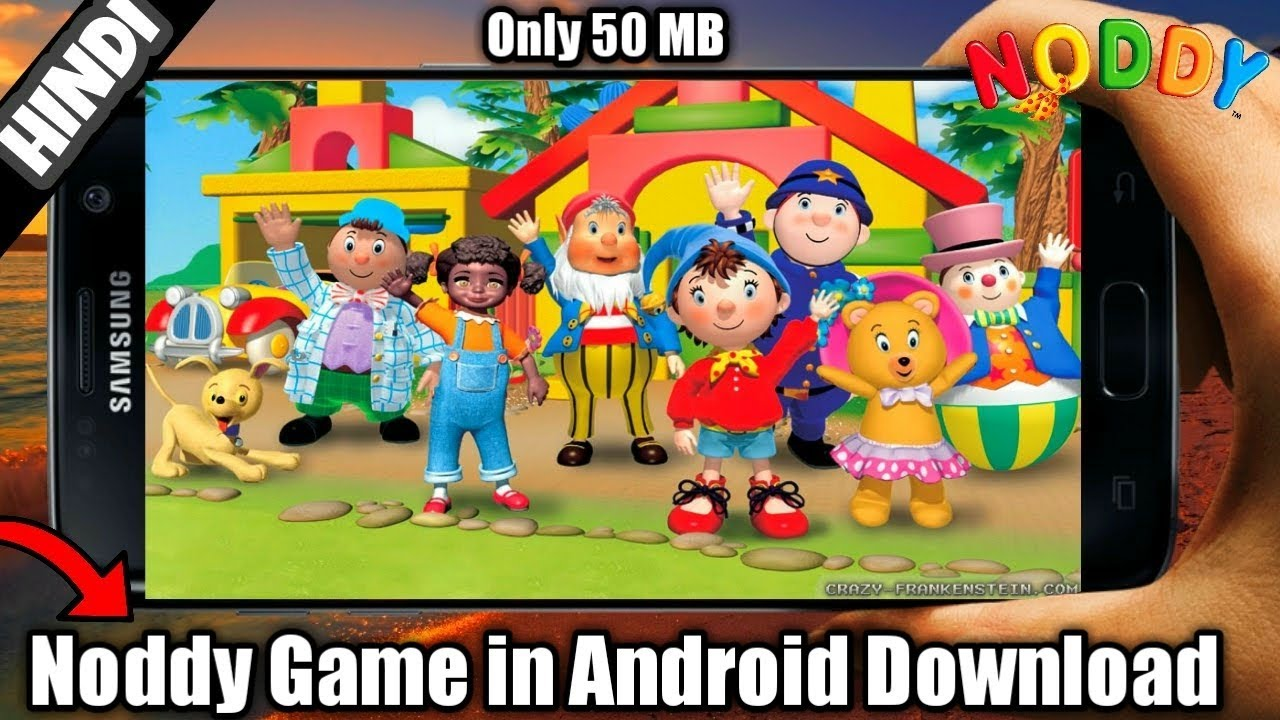 How to download noddy:a day in toyland in just 2mb for android.
