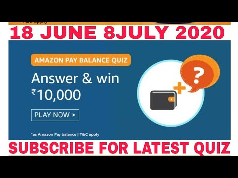 Amazon Pay Balance Quiz Answers Today Win 10000 L 18 June 2020 Youtube