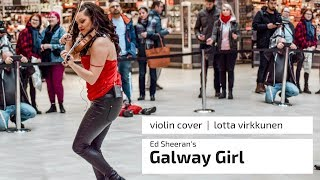 "Ed Sheeran's ""Galway Girl"" - Violin Cover LIVE Lotta Virkkunen"
