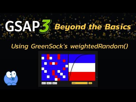 GreenSock's WeightedRandom() Helper Function (GSAP)