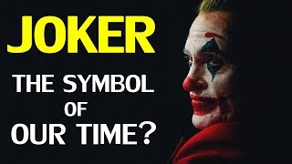 Joker now in the Billion Dollar Club, a Symbol of Our Time?