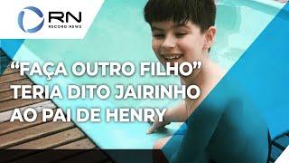 Caso Henry: Dr. Jairinho teria dito para o pai do menino fazer outro filho