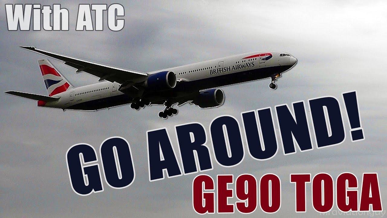 777 GO AROUND! British Airways LATE ABORTED LANDING at HEATHROW - GE90  POWER! (With Full ATC)