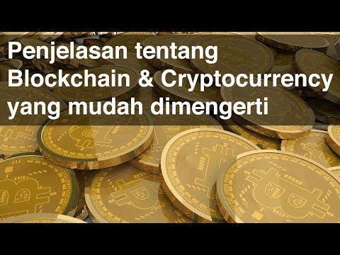 Apa Itu Blockchain & Cryptocurrency - Penjelasan Sederhana