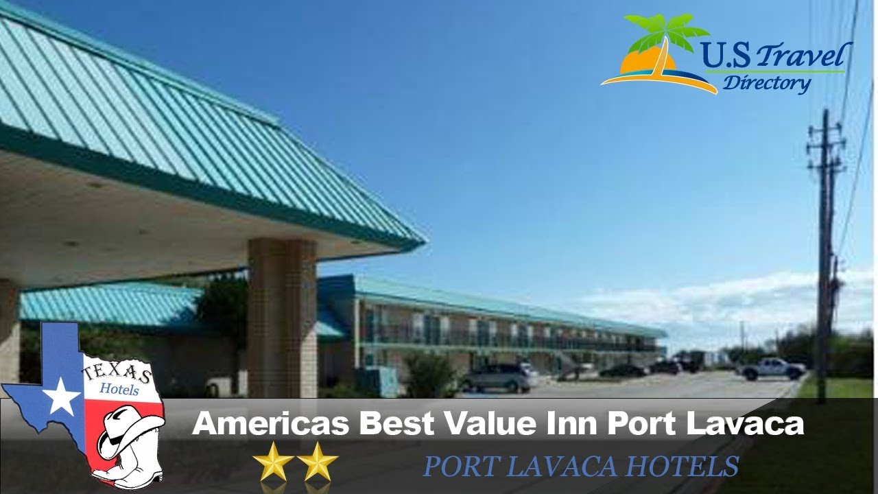 Americas Best Value Inn Port Lavaca Hotels Texas