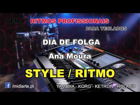 ♫ Ritmo / Style- DIA DE FOLGA - Ana Moura
