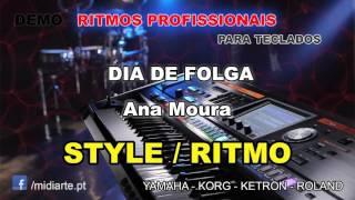 ♫ Ritmo / Style  - DIA DE FOLGA - Ana Moura