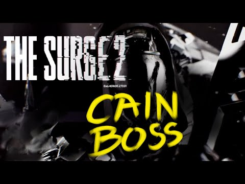 THE SURGE 2: CAIN - DLC Boss Fight |