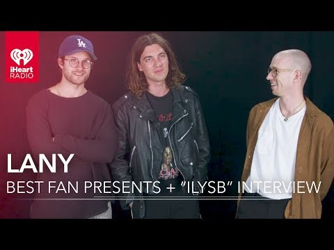 """LANY's Fans Gave Them a Potato? + """"ILYSB"""" Inspiration 