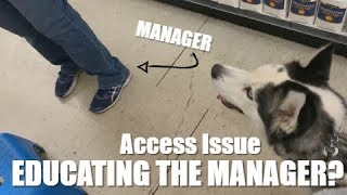 Access Issue with a Service Dog / Educating the Manager?