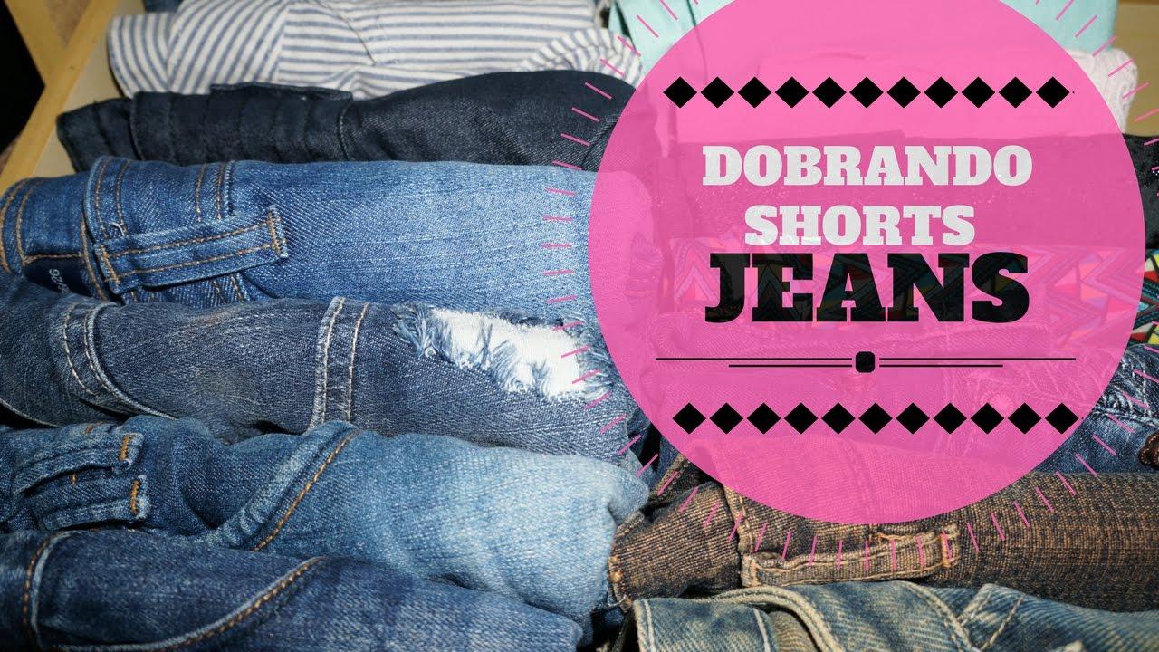 Tu00e9cnica para dobrar shorts jeans e economizar espau00e7o ...