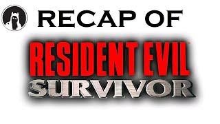 What happened in Resident Evil: Survivor? (RECAPitation)