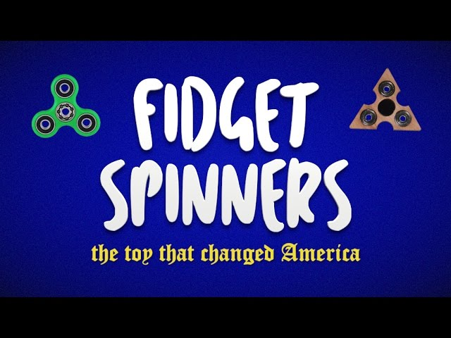 fidget-spinners-the-toy-that-changed-america