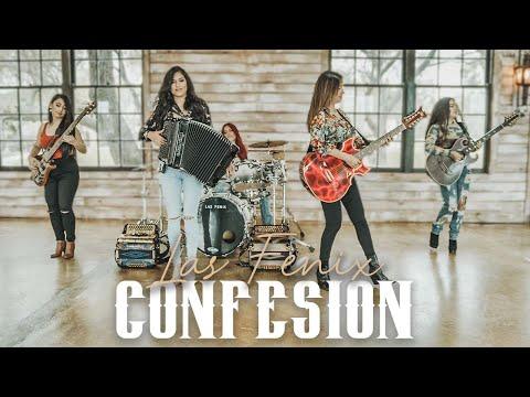 """Las Fenix - """"Confesion"""""""