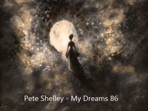Pete Shelley  My Dreams