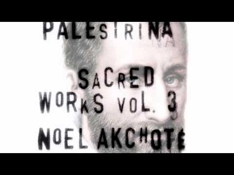 Palestrina / Sacred Works Vol.3 - 03 Kyrie (Missa Ascendo Ad Patrem)- Noël Akchoté