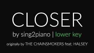 Closer (Lower + Shortened Piano Karaoke) The Chainsmokers & Halsey