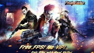 Video Trải Nghiệm Game Mobile Bán Súng - Nhập Vai - Hành Động - Final Strike (EN) download MP3, 3GP, MP4, WEBM, AVI, FLV April 2018