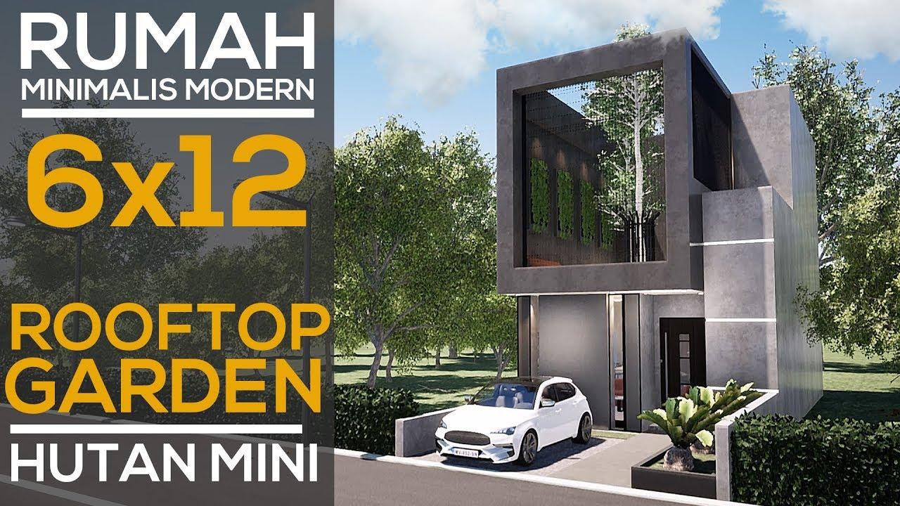 Desain Rumah Minimalis Sederhana 6x12 Dengan Rooftop ...