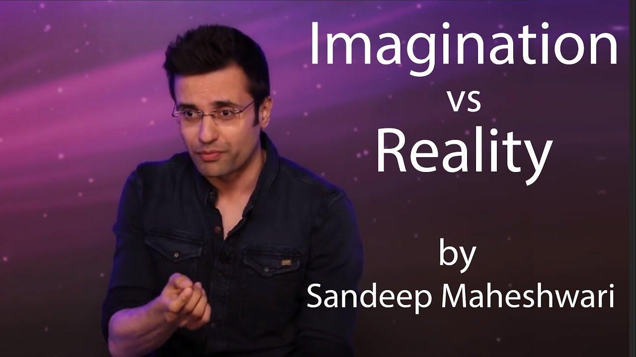 imagination vs Imagination vs reality 63 reads 15 votes 3 part story read the title guys imagination imagine random reality versus recent comments.