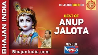 Top 10 Best of Anup Jalota Bhajans |  Hindi Devotional Songs | Krishna Bhajans on Bhajan India