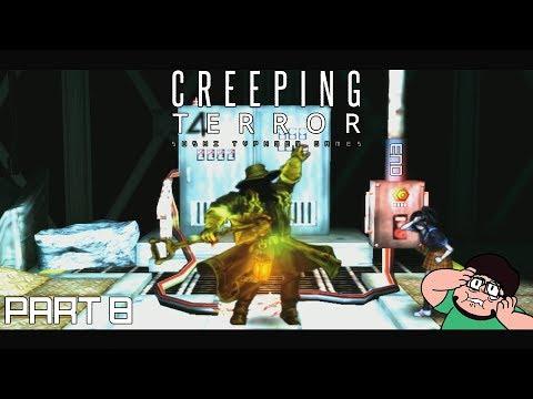 Creeping Terror #8 (End) - Eat Electricity, You Creep!  