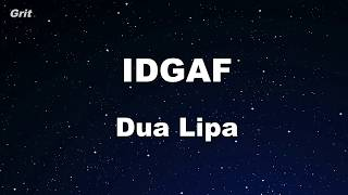 IDGAF - Dua Lipa Karaoke 【With Guide Melody】 Instrumental