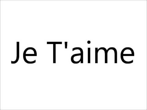 Je t aime pronunciation audio