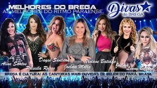 MELHORES DO BREGA - Ritmo Paraense (Divas do Brega Oficial) 2018