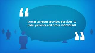 Osmin Dental Offers Quality Relines To Patients