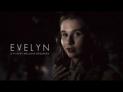 EVELYN (2015)- Official Short Film