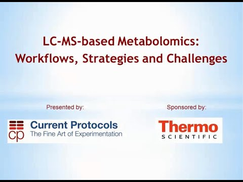 Webinar: LC-MS-based Metabolomics: Workflows, Strategies and