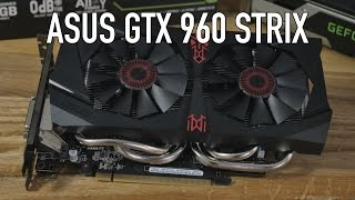 aSUS GTX 960 STRIX Review & Benchmarks
