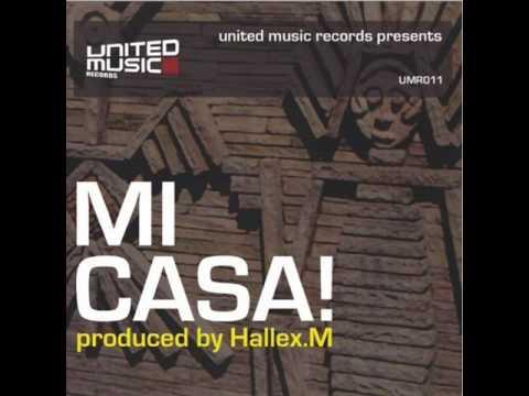 Hallex. M - Mi Casa (Original Mix)