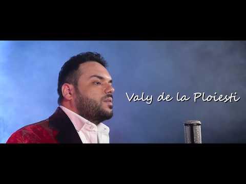 Vali de la Ploiesti - Fata mea [Videoclip Official 2018]