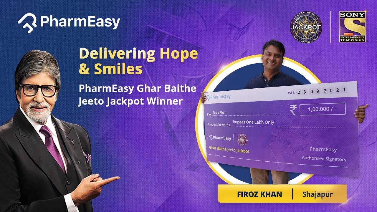 PharmEasy Winner Stories 2021   Sony KBC   Firoz Khan, Shajapur