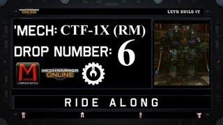 MWO Ride Along: CTF-1X (RM) Drop 6