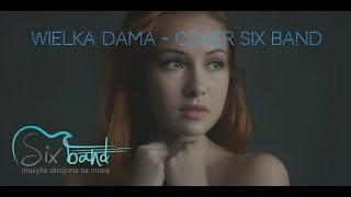Wielka dama - Anna Jantar (cover w wykonaniu  Six Band zespół na wesele Bydgoszcz, Toruń)