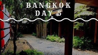 Bangkok Trip, Day 5【Mar. 2018】