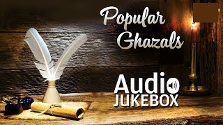 Best of Ghazals - Volume 1 | Sentimental Ghazal Hits | Audio Jukebox