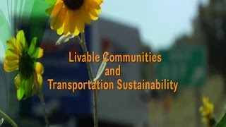 State DOT Programs Help Communities Become More Livable and Transportation Systems More Sustainable