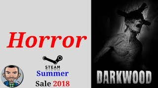 Steam Summer Sale 2018 | Best Horror Games