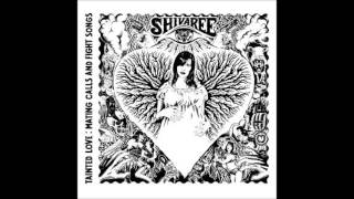 Shivaree - 06 Hello, hello, I