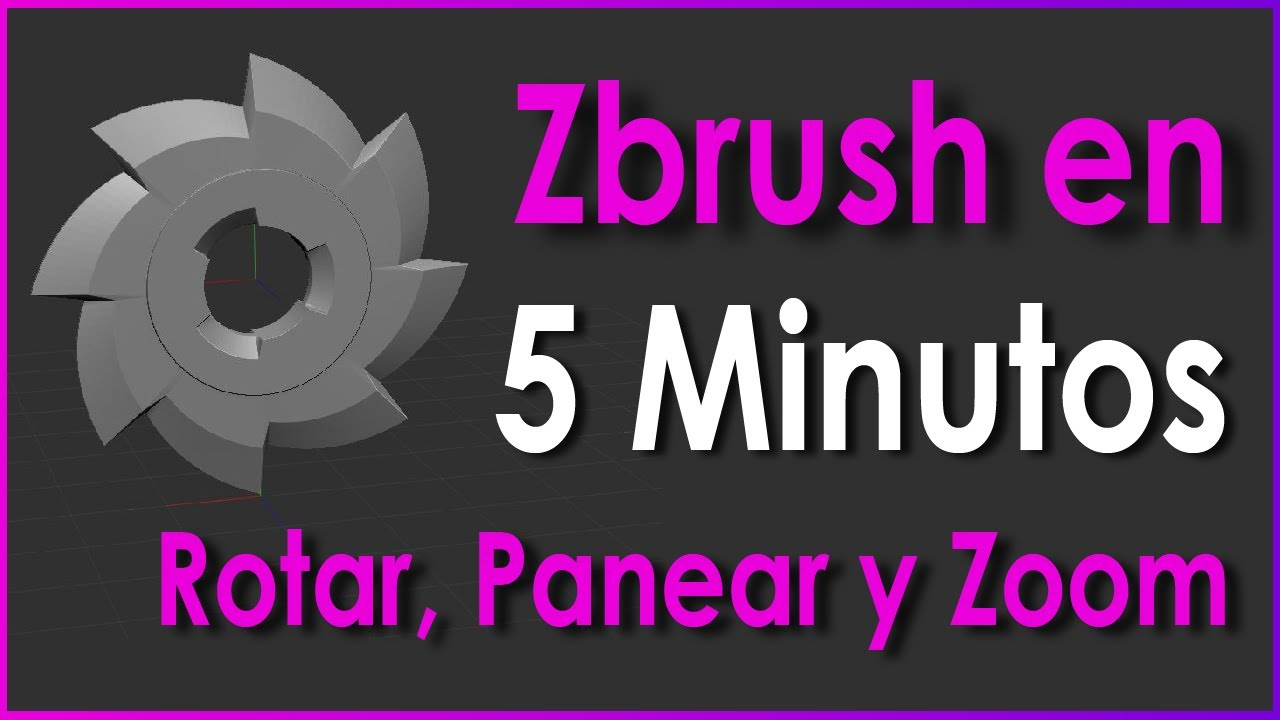 Aprende Zbrush En 5 Minutos Rotar Panear Y Zoom Youtube