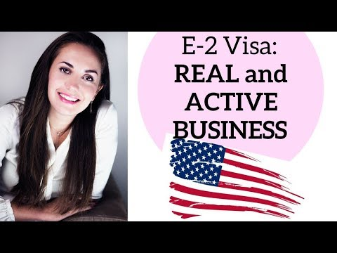E-2 Investor Visa Requirements: Active and Real Business (not speculative investment)✔️🇺🇸