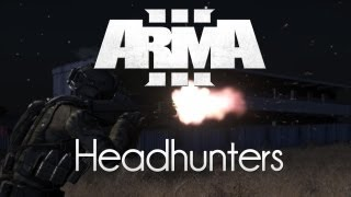 ARMA 3: Headhunters — Assassination!
