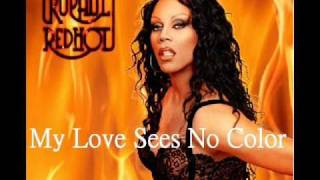 RuPaul My Love Sees No Color