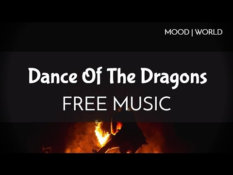 Mood | World Music - Free Tribal Music - Dance Of The Dragons
