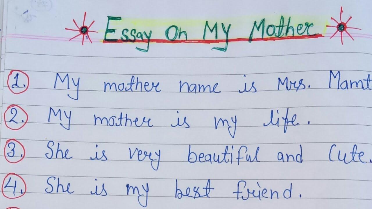 Mother essay
