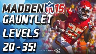 Madden 15 - IMPOSSIBLE CHALLENGE! - GAUNTLET! LEVELS 20-35!